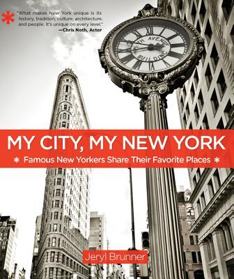 My City, My New York By Brunner, Jeryl