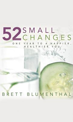 52 Small Changes By Blumenthal, Brett